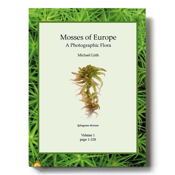 Mosses of Europe - A Photographic Flora;  set of 3 volumes, 1360 p., ISBN 978-3-00-062952-5